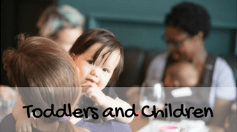 Toddlers and Children